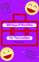200 Days of Word Play for the Lunchbox