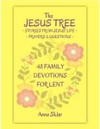 The Jesus Tree - 48 Family Devotions for Lent